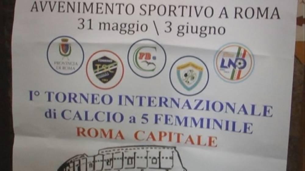 Calcio a5, ROMA CAPITALE, 1 Torneo Internazionale, femminile