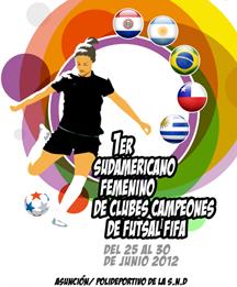 SUDAMERICANO DE FUTSAL FEMENINO, Curupí/Sport Colonial, Bella Vista, San Lorenzo de Almagro, Santiago Morning, Unochapecó, CONMEBOL Women Futsal