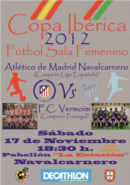 fútbol sala femenino, FC Vermoim, Atlético de Madrid Navalcarnero, Copa Ibérica, TAÇA IBÉRICA, FUTSAL FEMININO 2012, 2012